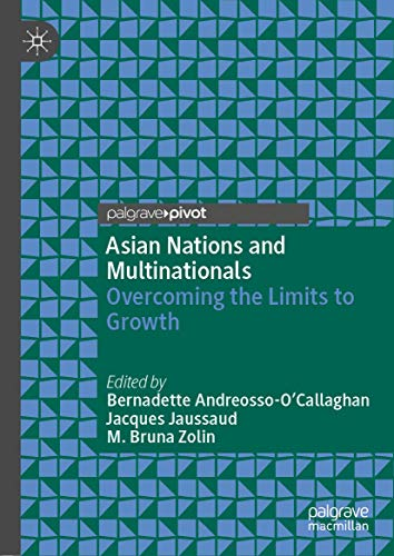 Asian Nations and Multinationals: Overcoming the Limits to Growth