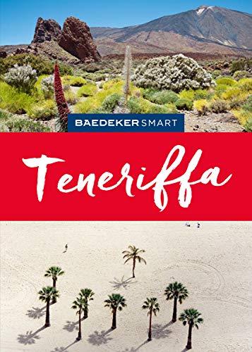 Baedeker SMART Reiseführer Teneriffa (Baedeker SMART Reiseführer E-Book) (German Edition)