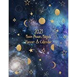2021 Moon Phases Magick Calendar and Planner: Full Year of Guided New Moon and Full Moon Rituals Practice | Lunar Phases Calendar | Plus Solar Calendar and Weekly Planner | Monthly To-Do Lists