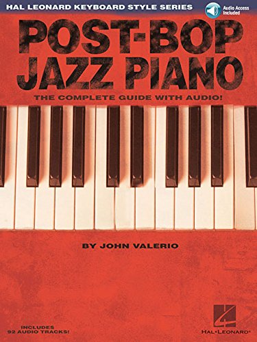 Post-Bop Jazz Piano -For Piano- (Book / CD): Noten, CD für Klavier: The Complete Guide with Audio! (Hal Leonard Keyboard Style)