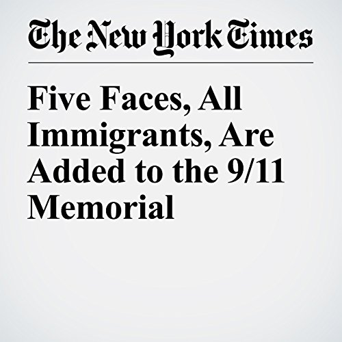 Five Faces, All Immigrants, Are Added to the 9/11 Memorial copertina