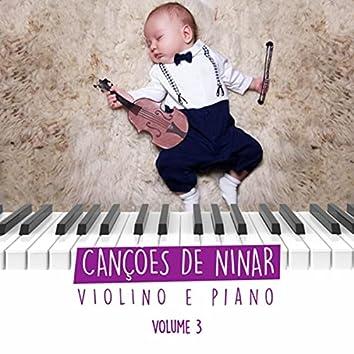 Canções de Ninar: Músicas para Bebê Dormir, Vol. 3 (Violino e Piano Instrumental)