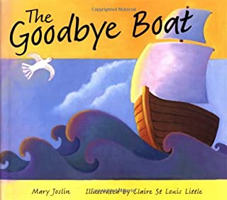 The Goodbye Boat