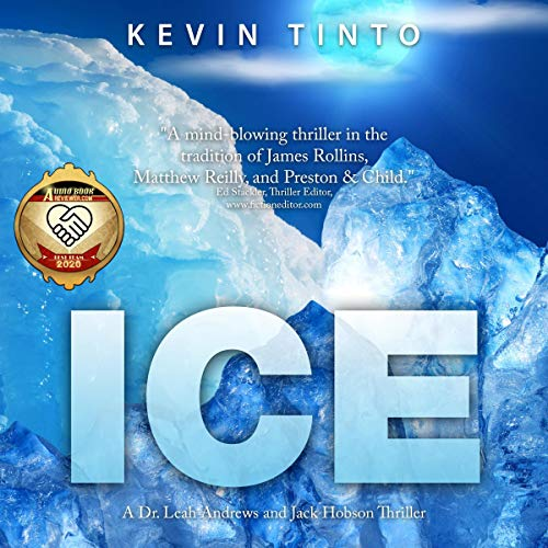 Ice Audiobook By Kevin Tinto cover art