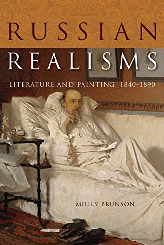 Russian Realisms: Literature and Painting, 1840–1890 (English Edition)