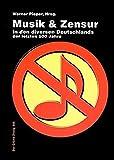 1000 Jahre Musik und Zensur in d...