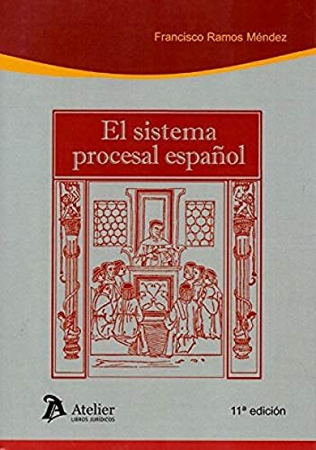 Sistema procesal español. 11ª edición