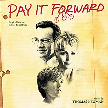 Pay It Forward (Original Motion Picture Soundtrack)