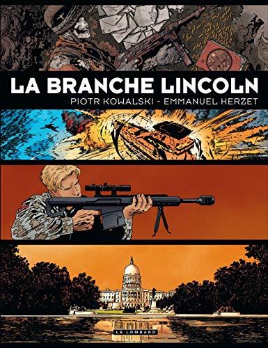 Intégrale La Branche Lincoln - tome 0 - Integrale La Branche Lincoln