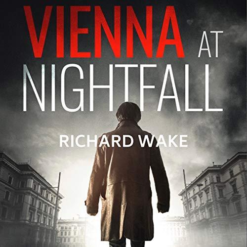 Vienna at Nightfall Audiobook By Richard Wake cover art