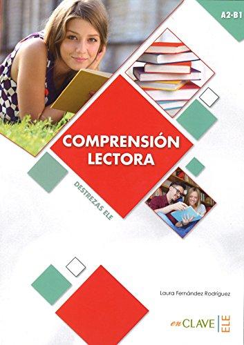 Comprensión lectora (A2-B1): Comprension Lectora - Nivel intermedio (A2-B1) (Destrezas ELE)