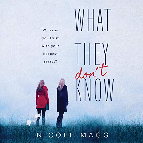 What They Don't Know audiobook cover art
