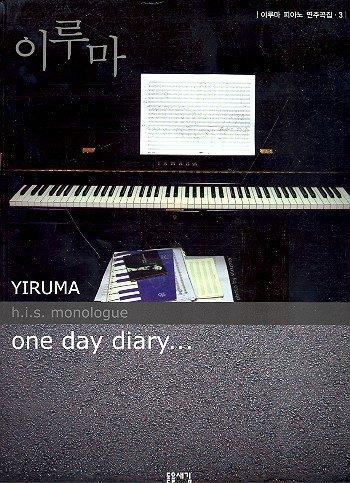 Yiruma Piano album vol.3 - H.I.S. Monologue - One Day Diary - 27 piano's van de populaire Koreaanse pianist en componenten in middelzware arrangementen - muziek/sheet muziek