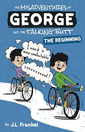 The Misadventures of George and the Talking Butt