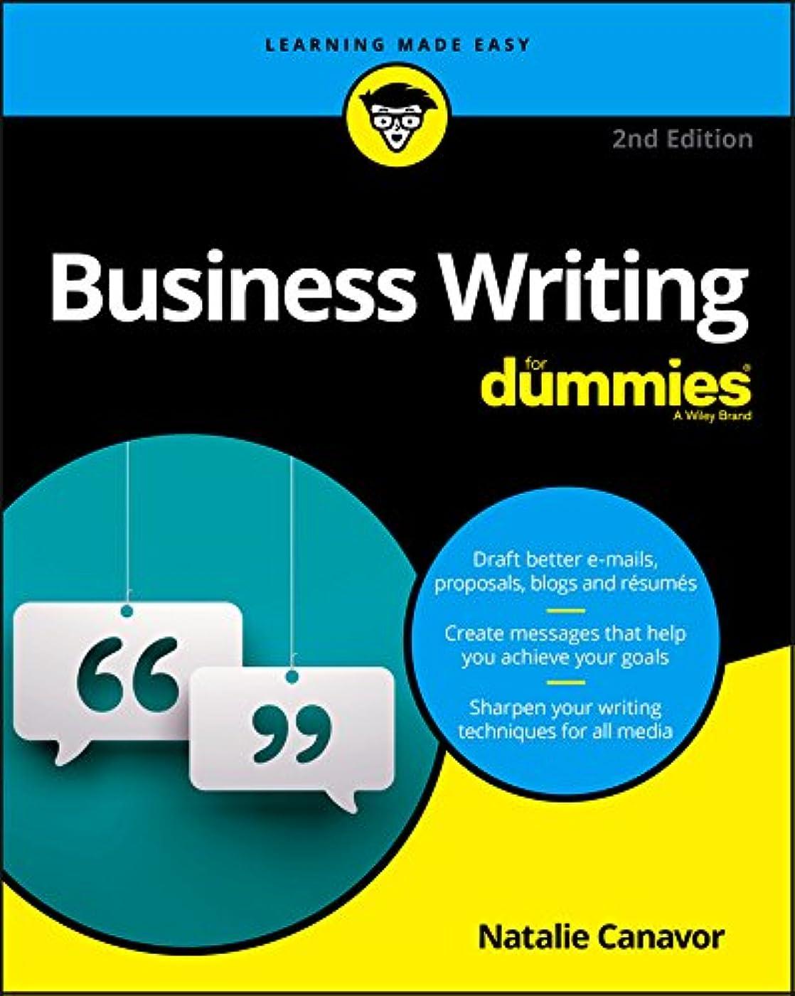 連鎖誕生日決定Business Writing For Dummies (For Dummies (Lifestyle)) (English Edition)