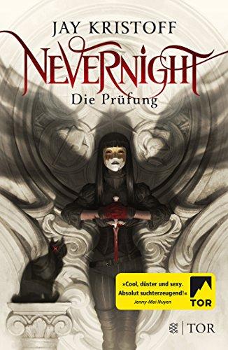 Nevernight - Die Prüfung: Roman