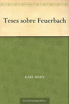 Teses sobre Feuerbach por [Karl Marx, UTL]