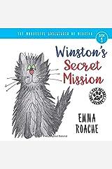 Winston's Secret Mission: The Wonderful Adventures of Winston! Paperback