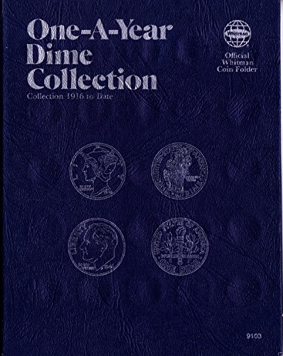1916-DATE 1979 DIME COLLECTION No 9103 WHITMAN ONE-A-YEAR COIN; ALBUM, BINDER, BOARD, BOOK, CARD, COLLECTION, FOLDER…