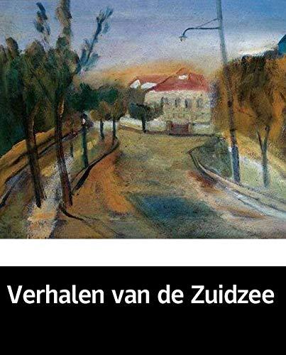 Illustrated Verhalen van de Zuidzee: A novel about a sectSelected educational books (Dutch Edition)