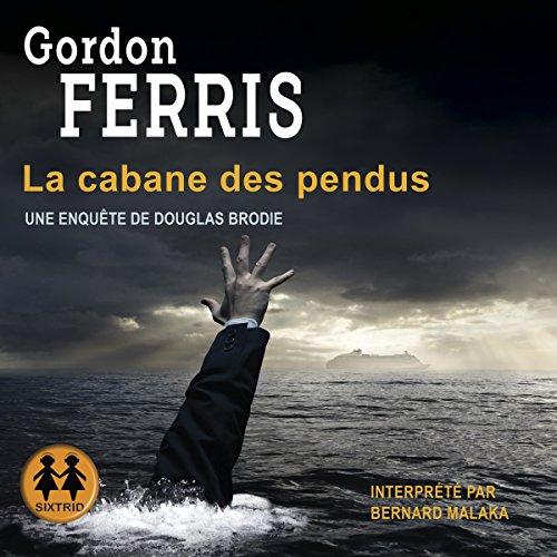La cabane des pendus audiobook cover art