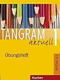 TANGRAM AKT.A1 Uebungsheft: Ubungsheft 1: Vol. 1