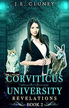 Corviticus University: Revelations by [J.E. Cluney]