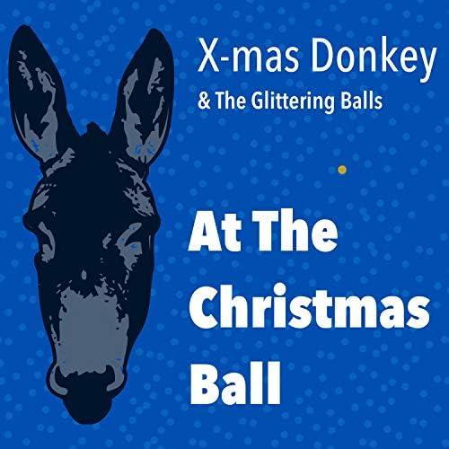 X-mas Donkey & The Glittering Balls