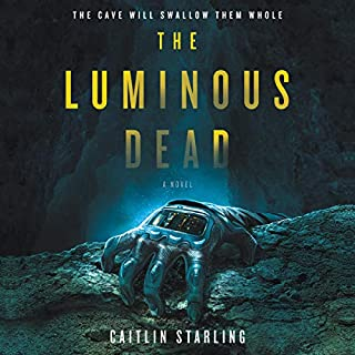 The Luminous Dead audiobook cover art