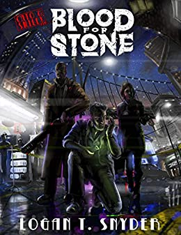 Blood for Stone by [Logan Thomas Snyder]