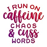 More Shiz I Run On Caffine Chaos & Cuss Words Vinyl Decal Sticker - Car Truck Van SUV Window Wall Cup Laptop - One 5.5 Inch Decal - MKS1355