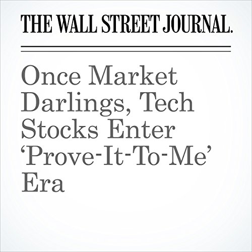 Once Market Darlings, Tech Stocks Enter 'Prove-It-To-Me' Era copertina