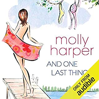 And One Last Thing                   By:                                                                                                                                 Molly Harper                               Narrated by:                                                                                                                                 Amanda Ronconi                      Length: 8 hrs and 23 mins     159 ratings     Overall 4.4