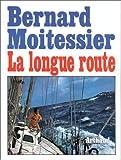 La longue route - Seul entre mers et ciels - Arthaud - 08/01/1992