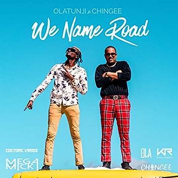 We Name Road