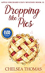 Dropping Like Pies (Apple Orchard Cozy Mystery Book 11)