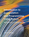 Introduction to Computation and Programming Using Python, second edition: With Application to Understanding Data (Mit Press) - John V. Guttag