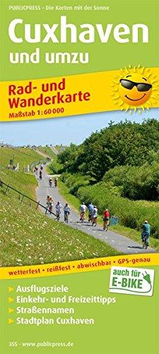 Preisvergleich Produktbild Cuxhaven und umzu: Rad- und Wanderkarte mit Ausflugszielen,  Einkehr- und Freizeittipps,  mit Stadtplan 1:18500,  wetterfest,  reissfest,  abwischbar