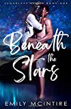 Beneath the Stars: A Small Town Second Chance Romance (Sugarlake Series, Book One)