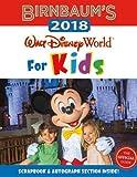 Birnbaum's 2018 Walt Disney World For Kids: The Official Guide (Birnbaum Guides) [Idioma Inglés]