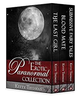 The Paranormal Collection by [Kitty Thomas]