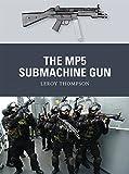 The MP5 Submachine Gun (Weapon)