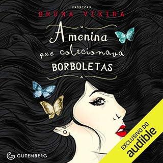 Couverture de A Menina Que Colecionava Borboletas [The Girl Who Collected Butterflies]