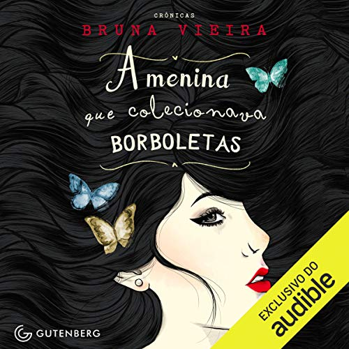 A Menina Que Colecionava Borboletas [The Girl Who Collected Butterflies]                   By:                                                                                                                                 Bruna Vieira                               Narrated by:                                                                                                                                 Arianny Rocha de Carvalho Pinto                      Length: 3 hrs and 14 mins     Not rated yet     Overall 0.0