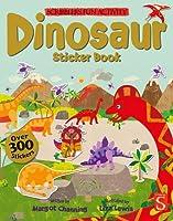 Dinosaur Sticker Book (Scribblers Fun Activity) by Margot Channing(2014-08-05)