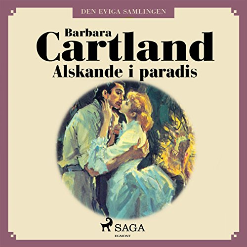 Älskande i paradis     Den eviga samlingen 40              By:                                                                                                                                 Barbara Cartland                               Narrated by:                                                                                                                                 Johanna Landt                      Length: 5 hrs and 14 mins     Not rated yet     Overall 0.0