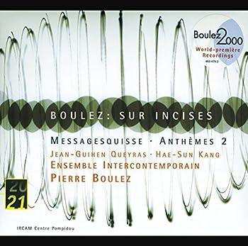 Boulez  Anthèmes 2  1997  pour violon et dispositif électronique - VI-3 Calme