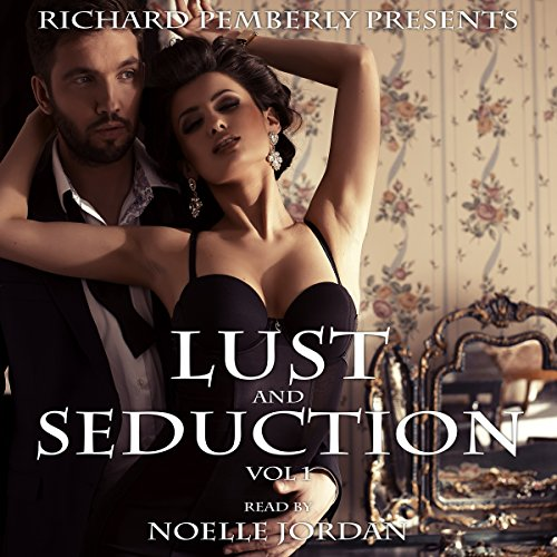 Lust and Seduction Bundle audiobook cover art