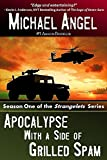 apocalypse with a side of grilled spam - season one (the strangelets series) (english edition)