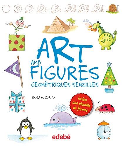 ART AMB FIGURES GEOMÉTRIQUES SIMPLES, de Rosa M. Curto